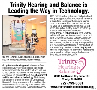 Trinity Hearing And Balance Is Leading The Way In Technology