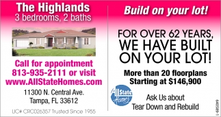 For Over 62 Years, We Have Built On Your Lot!