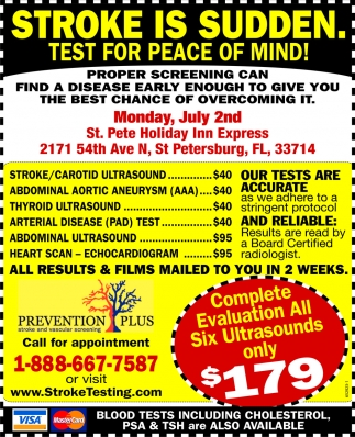 Stroke Is Sudden. Test For Peace Of Mind!