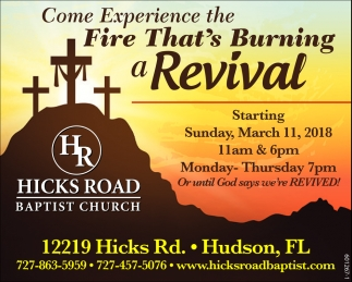 Come Experience The Fire That's Burning A Revival