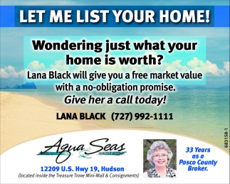 LET ME LIST YOUR HOME!