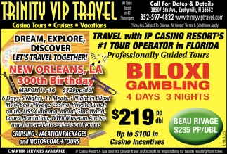 Casino Tours - Cruises - Vacations