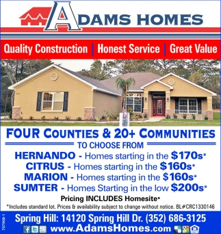 Quality Construction Honest Service Great Value Adams Homes Builders Spring Hill Fl