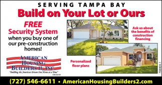 Build On Your Lot Or Ours