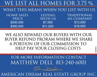 WE LIST ALL HOMES FOR 3 75%, American Dream Real Estate