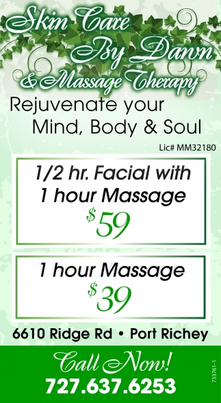 Rejuvenate Your Mind Body Soul Skin Care Massage Therapy By Dawn Port Richey Fl