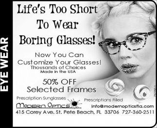 Life's To Short To Wear Boring Glasses!