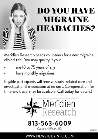 DO YOU HAVE MIGRAINE HEADACHES?