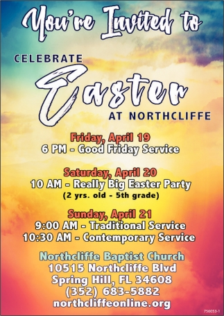 CELEBRATE EASTER AT NORTHCLIFFE