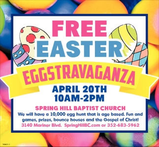 FREE EASTER EGGSTRAVAGANZA