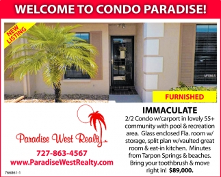 WELCOME TO CONDO PARADISE!