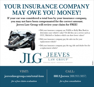 YOUR INSURANCE COMPANY MAY OWE YOU MONEY
