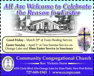 All Are Welcome To Celebrate The Reason For Easter