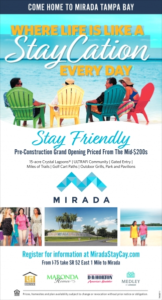 COME HOME TO MIRADA TAMPA BAY