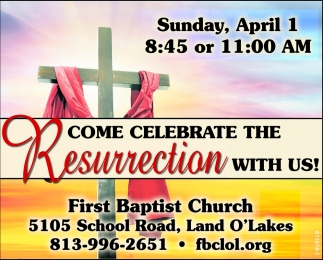 Come Celebrate The Resurrection With Us!