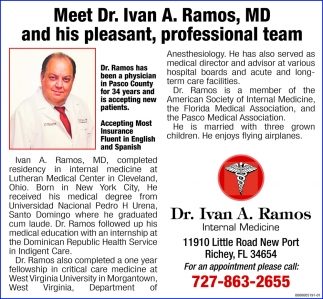 Meet Dr. Ivan A. Ramos And His Pleasant, Professional Team