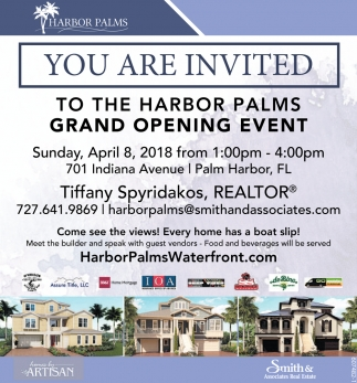 You Are Invited To The Harbor Palms Grand Opening Event