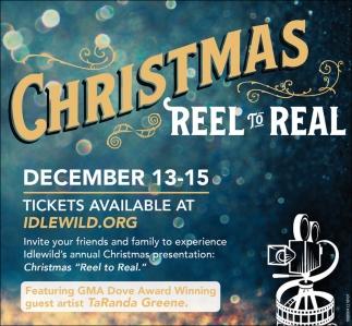 CHRISTMAS REEL TO REAL