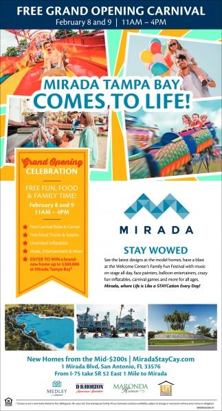 MIRADA TAMPA BAY COMES TO LIFE!