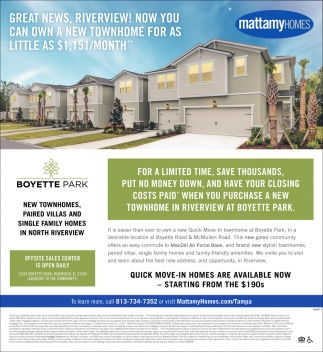 Great News, Riverview! Now You Can Own A New Townhome For As Little As $1.1515/Month