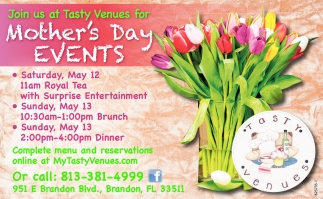 Join Us At Tasty Venues For Morther's Day Brunch