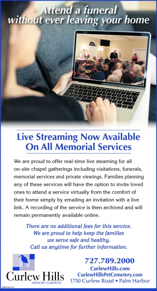 Live Streaming Now Available On All Memorial Services