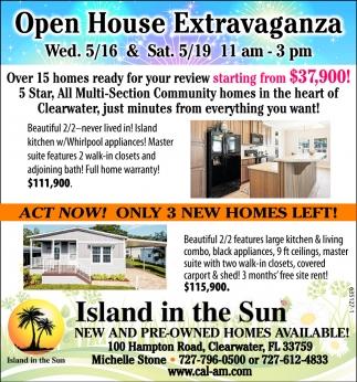 Open House Extravanganza