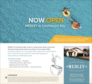 Now Open Medley At Southshore Bay